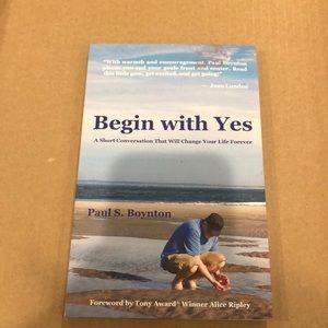 NEW Begin with Yes - Paul Boynton Book